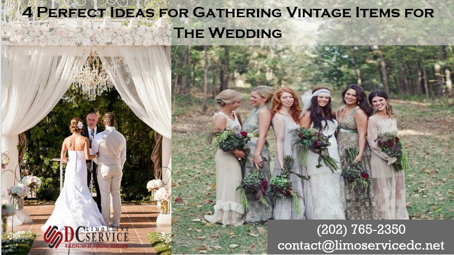 4 Great Ideas for a Vintage Wedding You Will Love