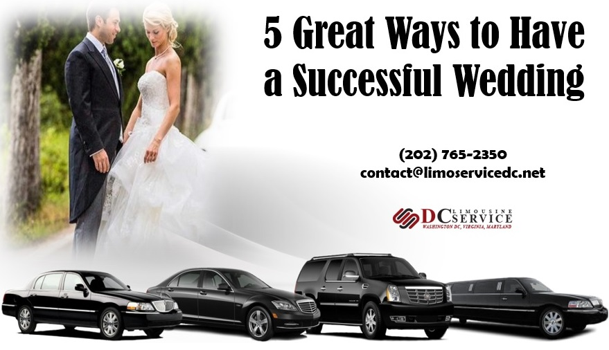 5 Great Ways To Have A Successful Wedding 202 765 2350