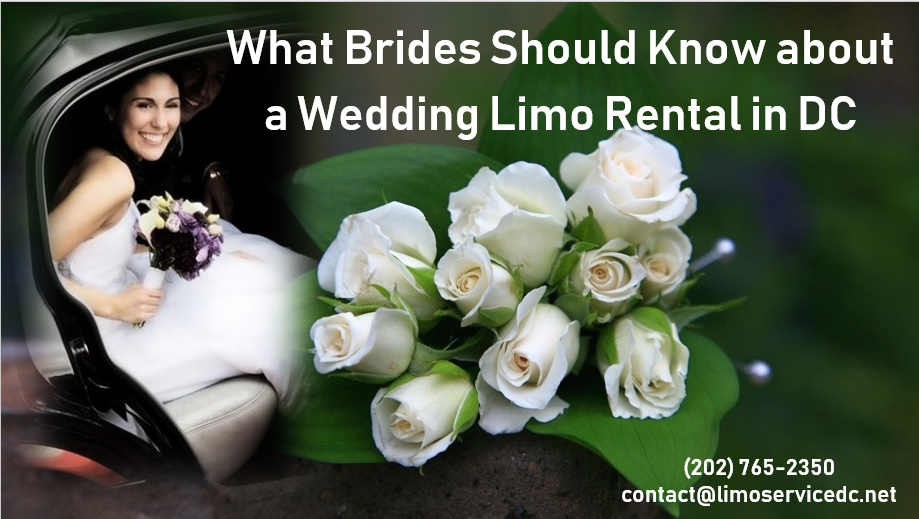 What Brides Should Know About A Wedding Limo Rental In Dc
