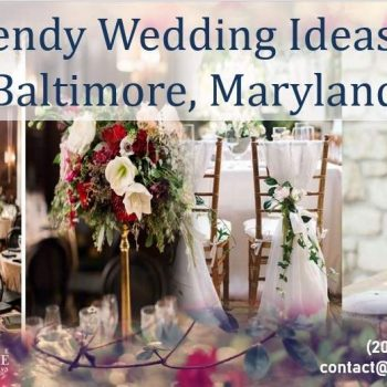 Top Baltimore Wedding Trends You'll Want to Steal!